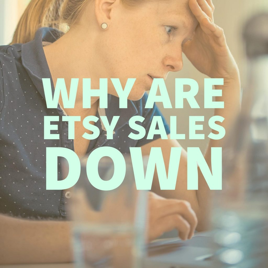 Slow Etsy Sales 2017: Insights & Analysis