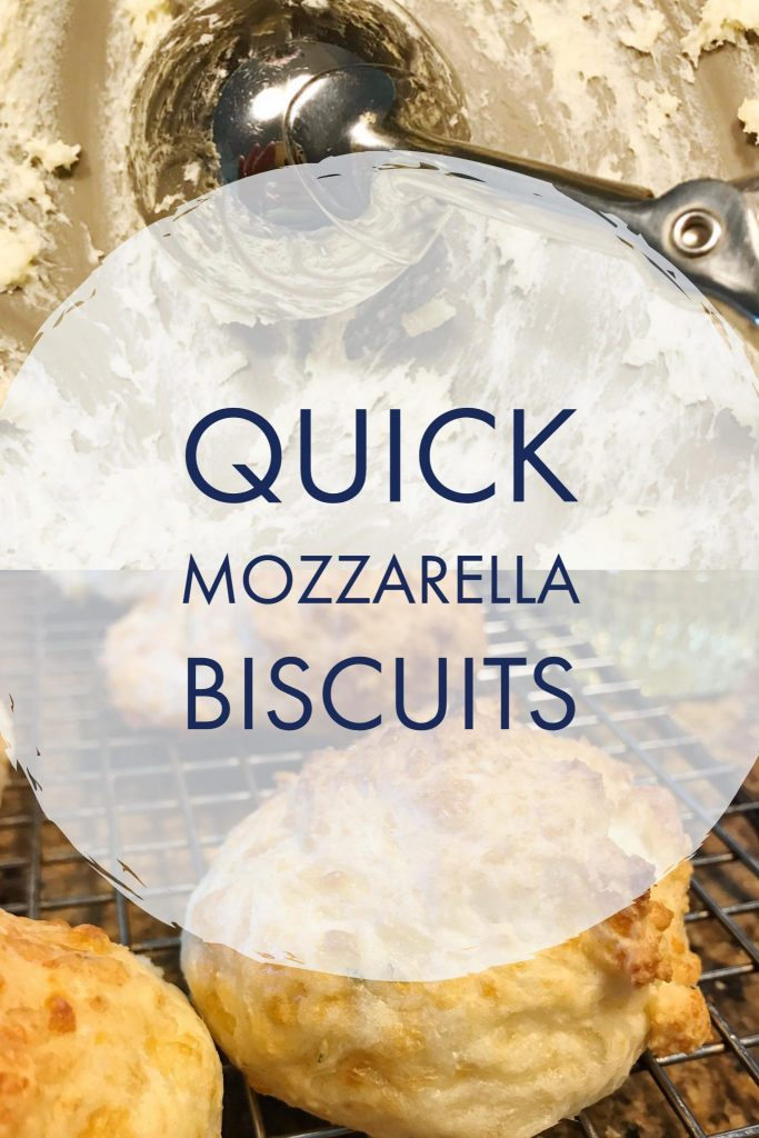 Quick Mozzarella Biscuits